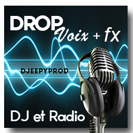 Drop Dj ou Radio Voix / FX